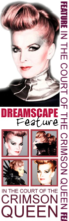 • Dreamscape's 'In The Court Of The Crimson Queen' 2009 Feature •