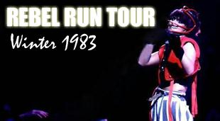 The 'Rebel Run' Tour - Winter 1983